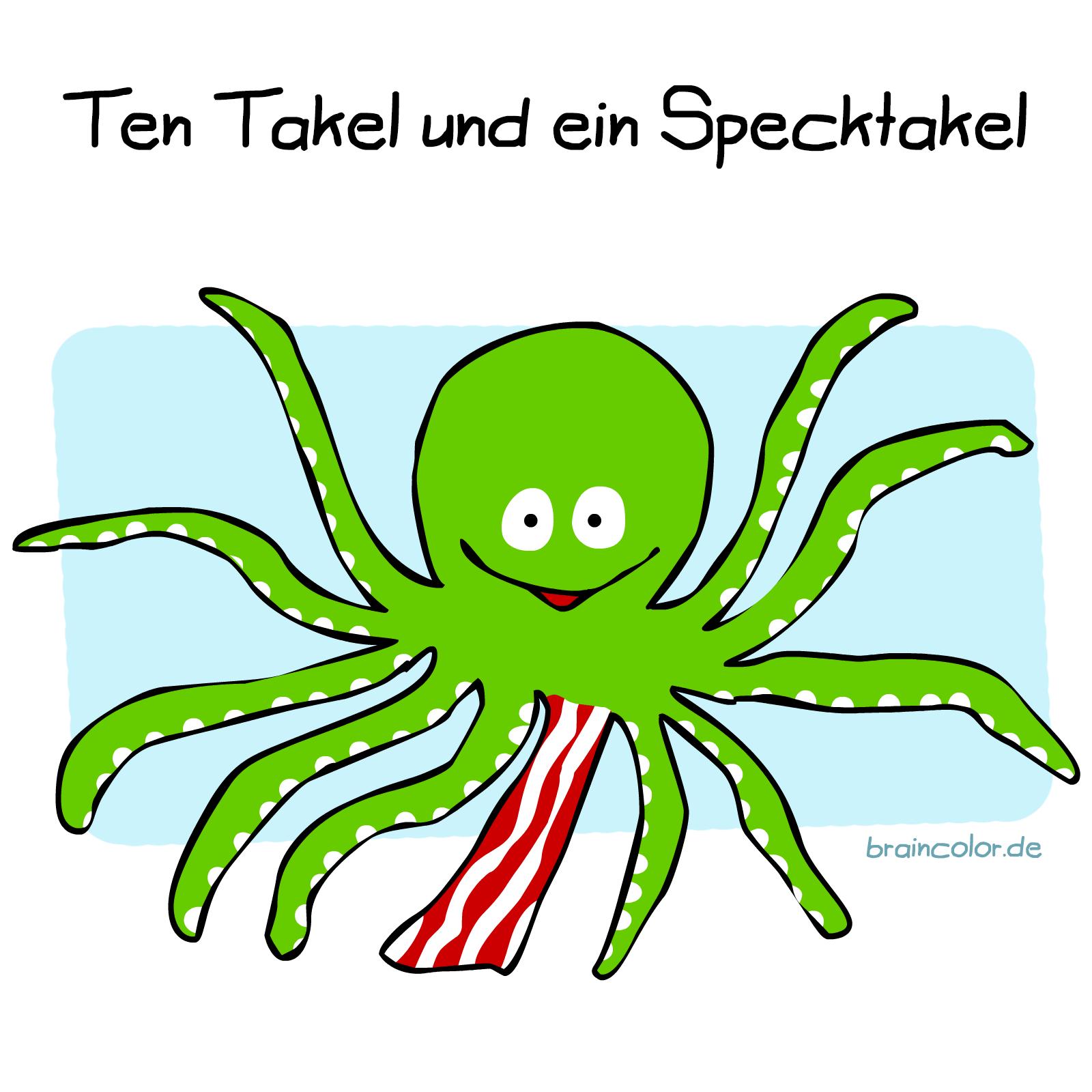 Tentakel Spektakel