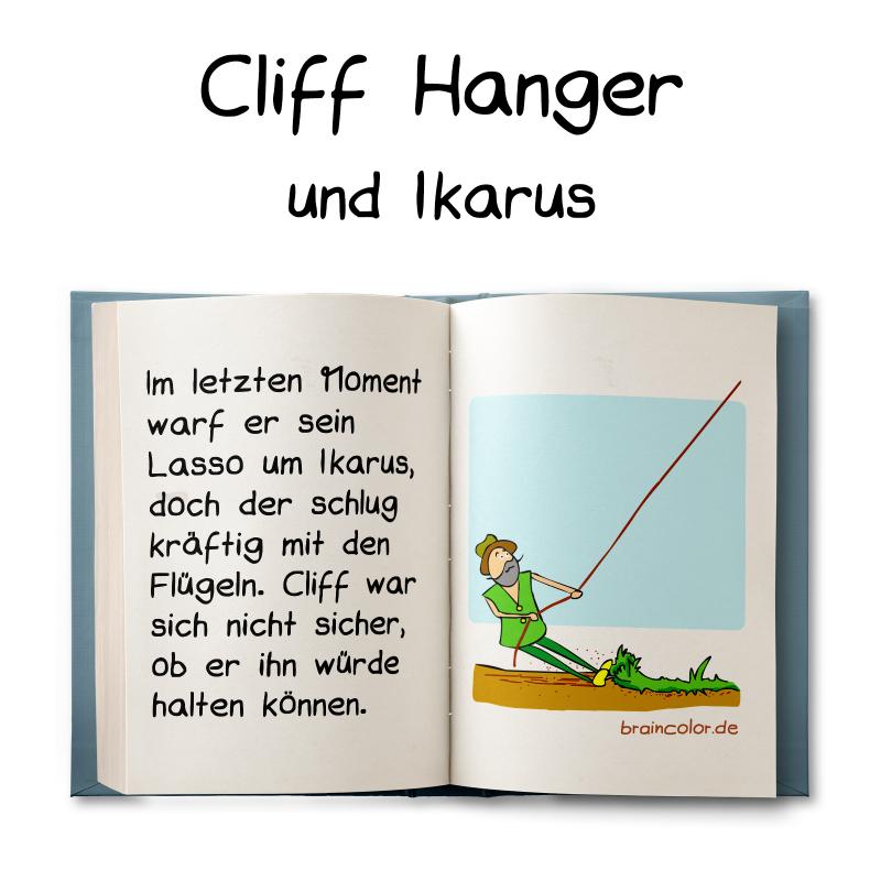 Cliff Hanger und Ikarus